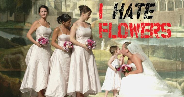I Hate Weddings - We All Do