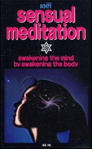 Sensual Meditation Raelian Book