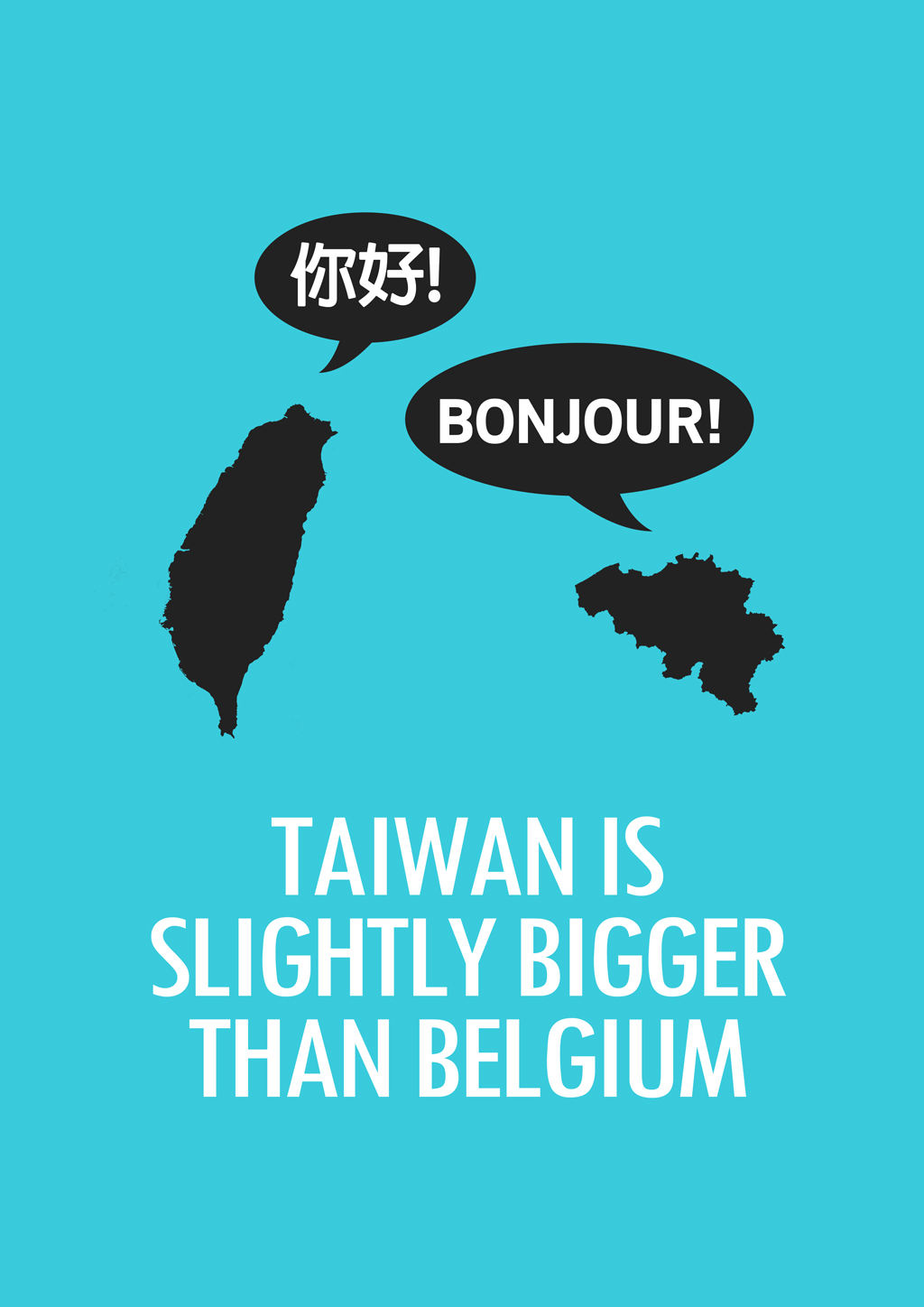 Taiwan is Bigger Than Belgium