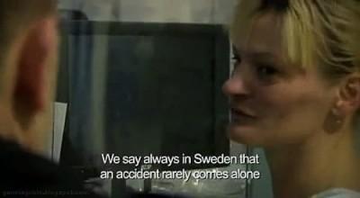 Ursula Erikkson - Accident Quote
