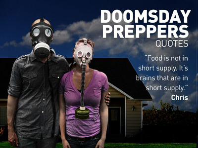 Doomsday Preppers - Quote
