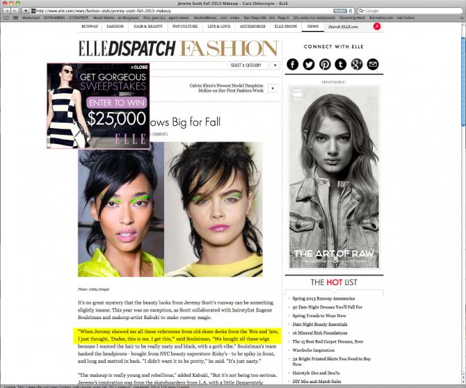 Jeremy Scott, Make Up Artist  quote, Santa Cruz, Jimbo Phillips, Jim Phillips, Elle Magazine