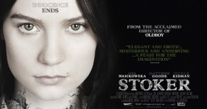 Sick Chirpse At The Movies: Stoker