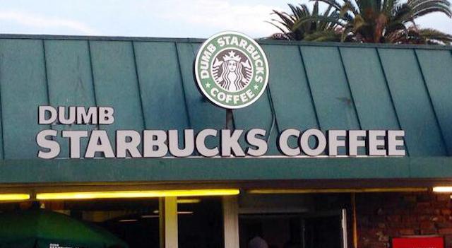 Dumb Starbucks Coffee