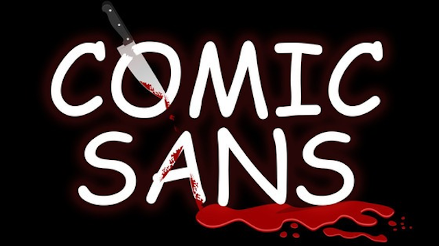 The Death Of Comic Sans