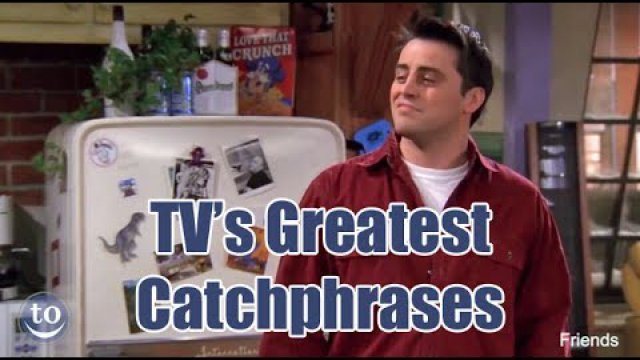 TVs Greatest Catchphrase
