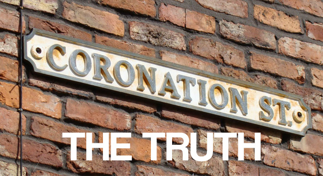 Coronation Street The Truth