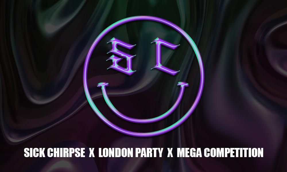 SICK CHIRPSE LONDON COMP