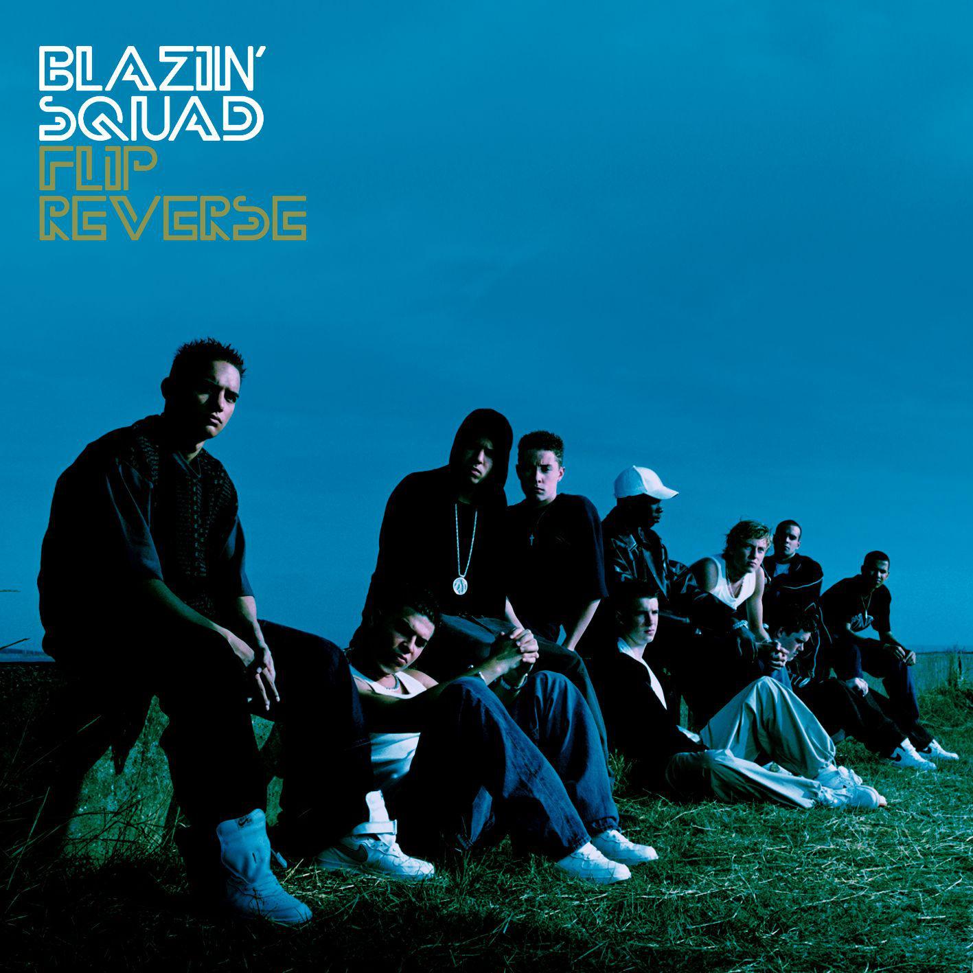 Blazin Squad Flip Reverse