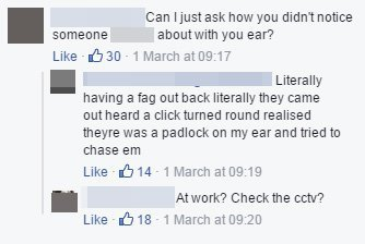 Man raging after finding a padlock through his stretched earlobe